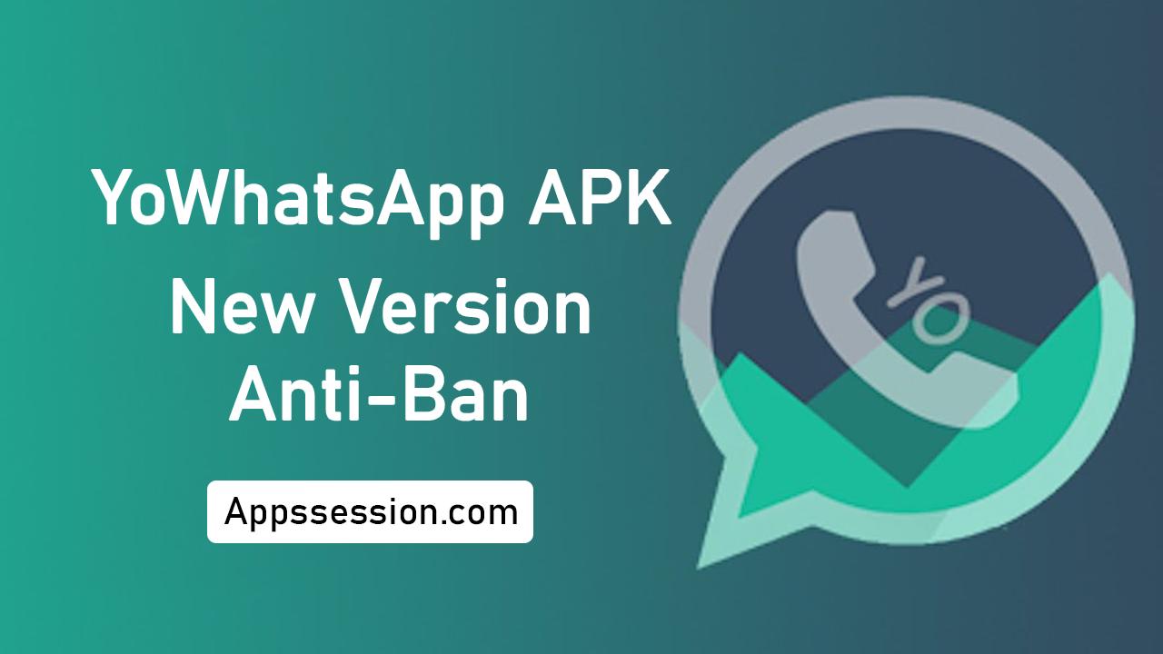 YoWhatsApp APK Download New Version 2021 – Anti-Ban